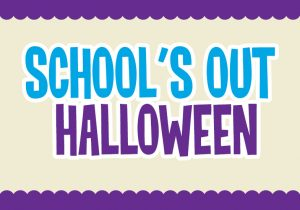 School's Out Halloween